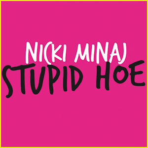 nicki-minaj-stupid-hoe
